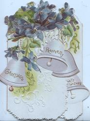 GREETINGS PROSPERITY on bells left flap, HEARTY WISHES on narrow right, many violets above perforation