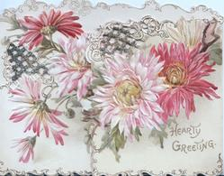 HEARTY GREETING in gilt below pink & white chrysanthemums on heavily perforated front flaps