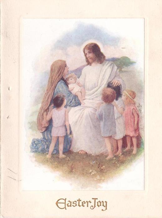 EASTER JOY in brown, Jesus surrounded by kneeling woman & children