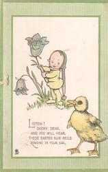 LISTEN! DUCKY, DEAR elf child holds up bluebell, duck front right, green border