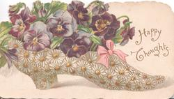 HAPPY THOUGHTS  in gilt right, purple pansies in womans shoe covered by daisy design