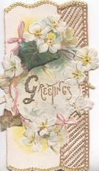 GREETINGS(G illuminated & glittered) in gilt, white wild roses & 2 ivy leaves around title, perforated right & gilt marginal design