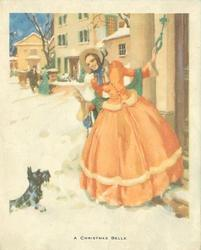 A CHRISTMAS BELLE woman in old style dress signals black terrier to sit, while holding doorbell pull