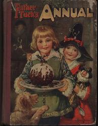 FATHER TUCK'S ANNUAL 1916 for 1917 boy in green clothes carries Christmas pudding, girl in red coat and black hat follows with toys