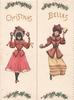 CHRISTMAS BELLES in gilt across front flaps above 2 girls walking front ringing hand-bells, holly above & below