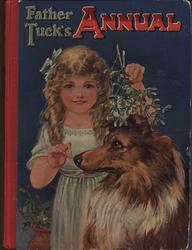 FATHER TUCK'S ANNUAL girl in white dress holds mistletoe above collie dog