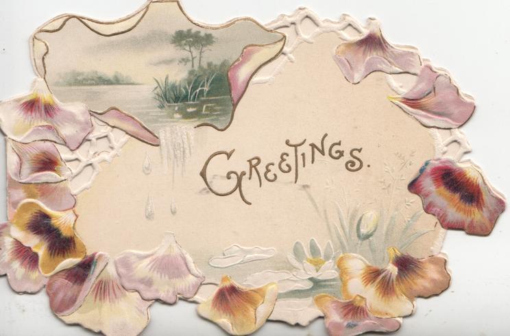 GREETINGS in gilt on cream background below watery rural scene bronze/brown pansies as perforated marginal design