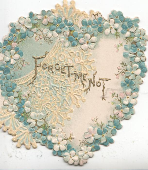 FORGET-ME-N0T in gilt centraly over cobweb, marginal heart shaped forget-me-not border