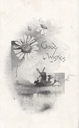 GOOD WISHES water in front of windmill, daisies above