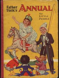 FATHER TUCK'S ANNUAL FOR LITTLE PEOPLE girl rides rocking horse and boy in circus costume directs toys sitting
