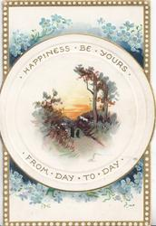 HAPPINESS BE YOURS FROM DAY TO DAY in gilt on edges of white plate, forget-me-nots round rural inset, person & child on road