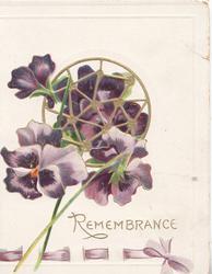 REMEMBRANCE in gilt below purple pansies coming through gilt circular window, printed purple ribbon below