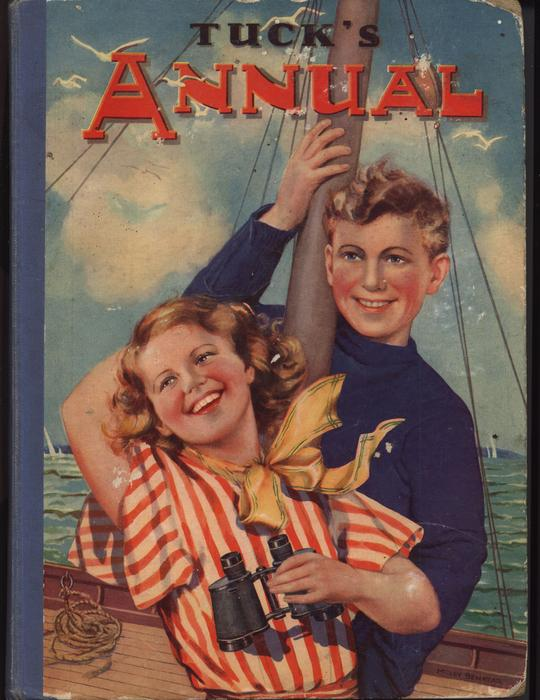 TUCK'S ANNUAL girl in striped top holds binoculars, boy in blue top holds mast of sailing ship