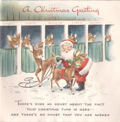 A CHRISTMAS GREETING Santa prepares reindeer afront stables, verse below THERE'S SURE NO DOUBT ...
