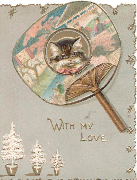 WITH MY LOVE in gilt, head of kitten inset into ornate decorated gilt Japanese fan, 3 white Christmas trees below