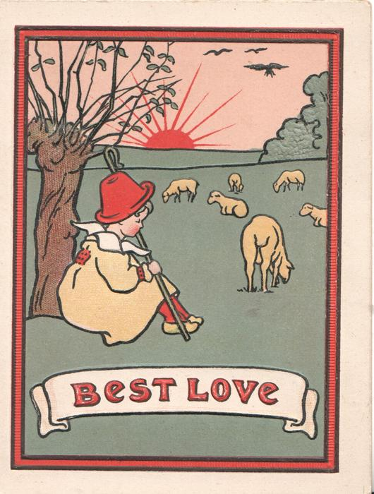 BEST LOVE in red on white plaque, girl sits dozing under tree, sheep graze sun up over horizon