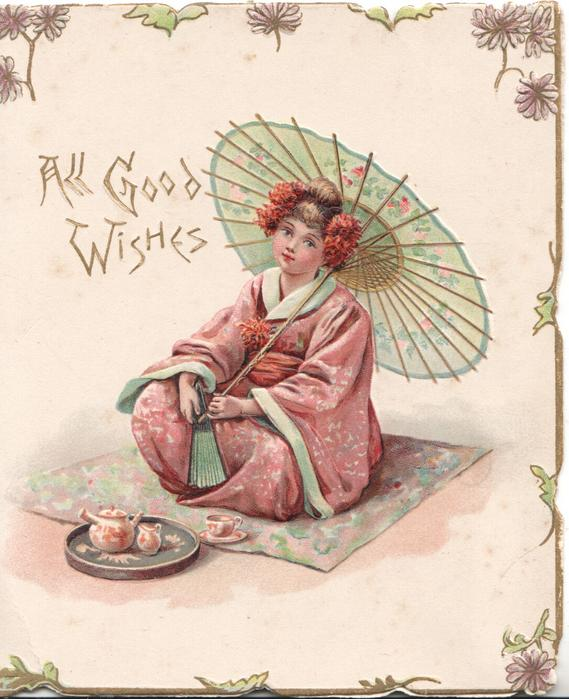 ALL GOOD WISHES in gilt left, Japanese girl in pink kimono sitting on mat under parasol