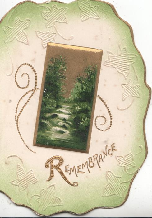 REMEMBRANCE in gilt below gilt bordered rural inset, stylised leaf green marginal design