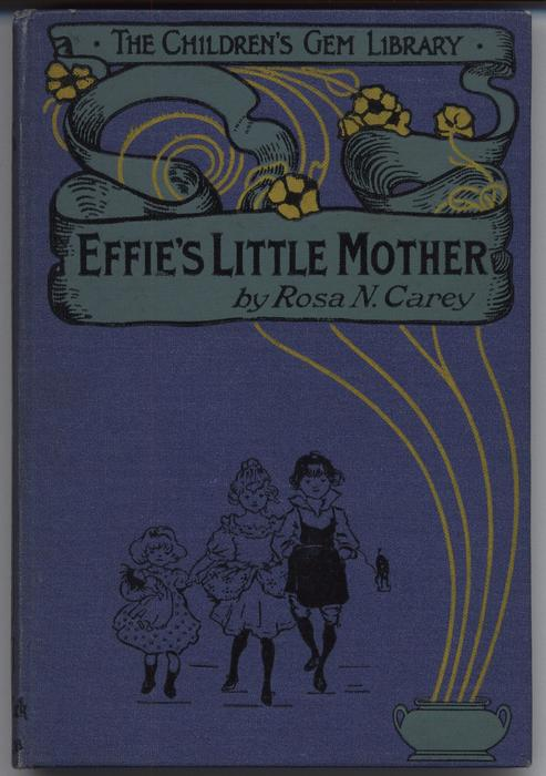 EFFIE'S LITTLE MOTHER