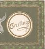 GREETINGS in gilt, in gilt bordered white circular plaque, marginal design on 3 sides, deep olive background