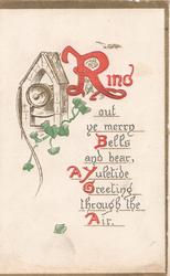 RING(illuminated) OUT YE MERRY BELLS AND BEAT, A YULETIDE GREETING THROUGH THE AIR,.bell & ivy top left