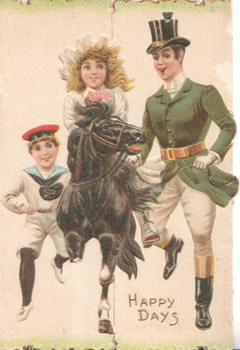 HAPPY DAYS in gilt below girl riding horse front, boy left & man right running alongside, across 2 flaps
