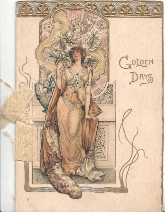 GOLDEN DAYS in gilt, woman in yellow/green, flowers, left arm at side, right arm bent up at elbow, she looks front