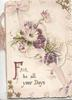 FAIR(F illuminated) BE ALL YOUR DAYS below glittered purple/white daisy & printed ribbon design