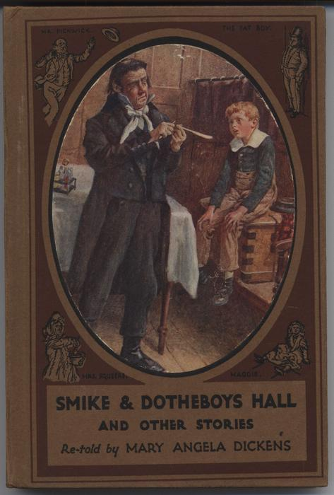 SMIKE & DOTHEBOYS HALL AND OTHER STORIES