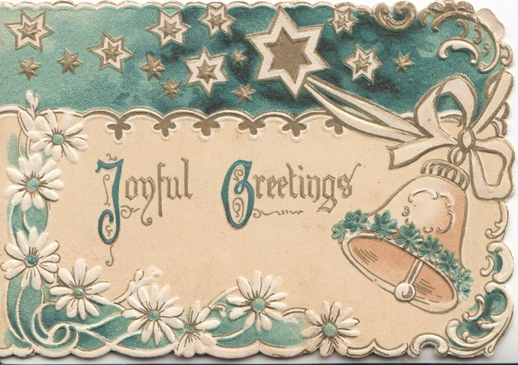 JOYFUL GREETINGS(J & G in green illuminated)t, white daisies with green centres below, bell, ribbons & stars in green above