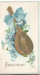 FORGET-ME-NOT in gilt below, forget-me-nots behind violin with printed blue bow