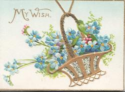 MY WISH in gilt top left, forget-me-nots in gilt basket