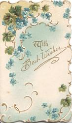 WITH BEST WISHES in gilt right, forget-me-nots above and below