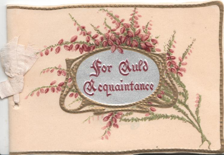 FOR AULD ACQUAINTANCE on gilt bordered grey/blue oval plaque overlying heather