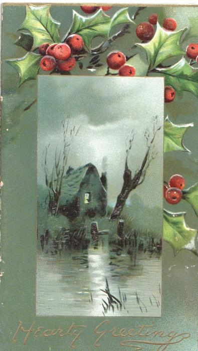 HEARTY WISHES below moon-lit watery rural inset, berried holly & green designed margins