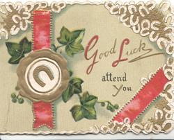 GOOD LUCK in gilt & red, 2 red ribbons & seal, ivy & white horseshoes on pale green background