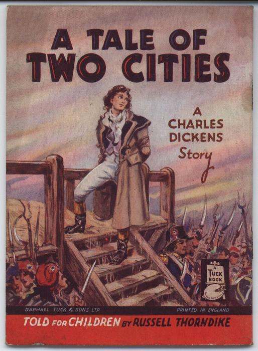 A TALE OF TWO CITIES, A CHARLES DICKENS STORY