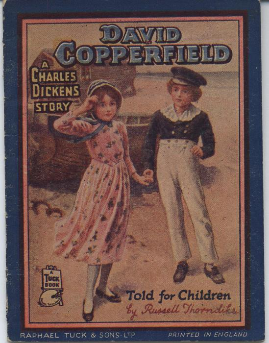 DAVID COPPERFIELD, A CHARLES DICKENS STORY