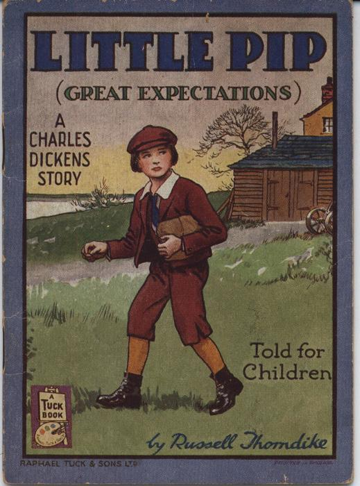 LITTLE PIP (GREAT EXPECTATIONS), A CHARLES DICKENS STORY