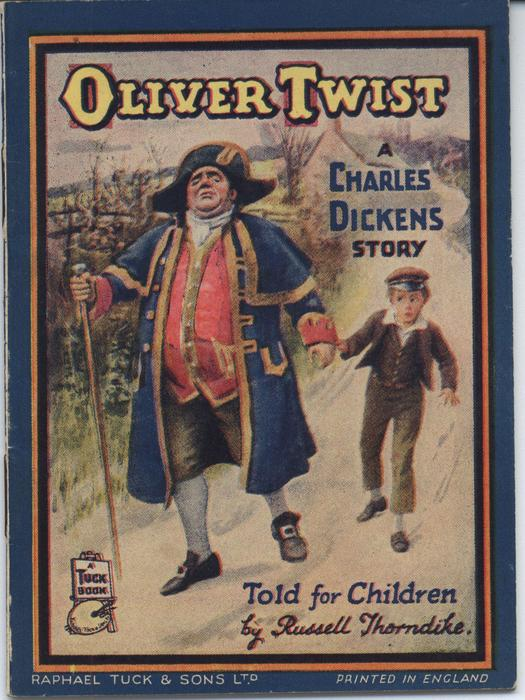 OLIVER TWIST, A CHARLES DICKENS STORY