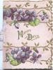 HAPPY DAYS In gilt on pink plaque between violets above & below violets, designed floral margins