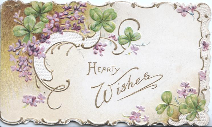 HEARTY WISHES In gilt between designs of violets, 3 gilt marginal designs