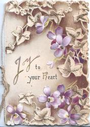 JOY TO YOUR HEART In gilt left, glittered ivy &  violets against brown background design