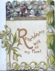 REMEMBRANCE(R illuminated)  WITH ALL MY HEART in gilt lower left, extensive violet designs