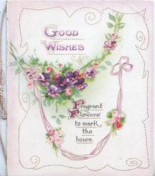 GOOD WISHES in gilt, chains of pansies & pink roses