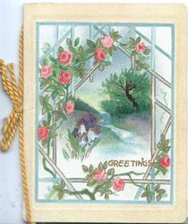 GREETINGS in gilt below rural inset with campanulas, framed by pink roses on blue lattice
