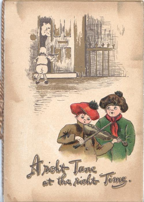 A RICHT TUNE AT THE RICHT TIME, carol singers below sketch of house, one singer plays violin