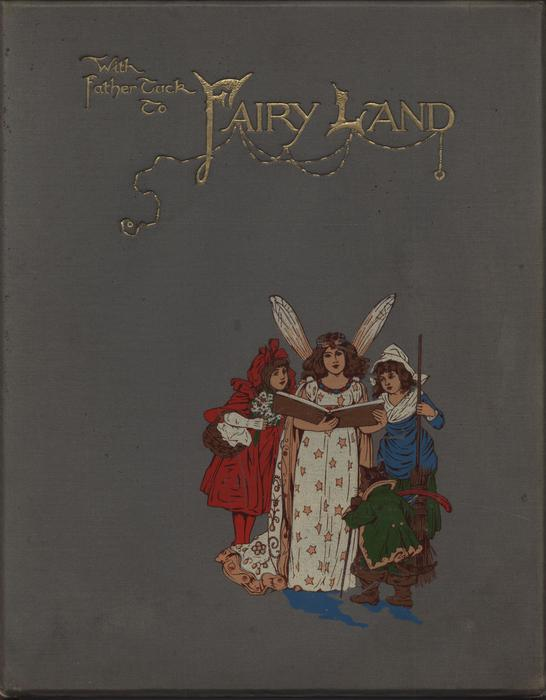 WITH FATHER TUCK TO FAIRY LAND