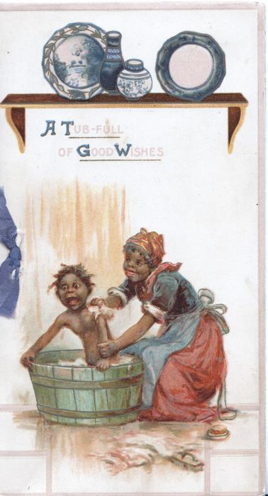 A TUB-FULL OF GOOD WISHES GOOD WISHES black mother bathes protesting child, plates & pots on shelf above