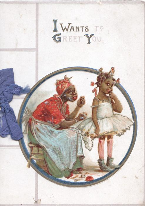I WANTS TO GREET YOU  circular inset mother sits repairing dress of daughter